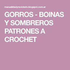 GORROS - BOINAS Y SOMBREROS PATRONES A CROCHET