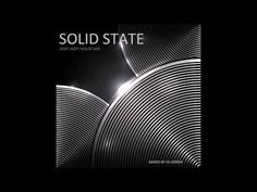 Solid State - Deep Jazzy House Mix (2016)