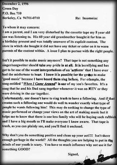 Perfect letter from Billie Joe Armstrong of Green Day responding to a parent upset by their lyrics. Click to the link.