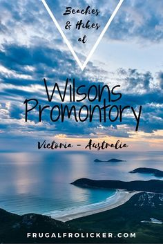 A Guide to Wilsons Promontory (beaches and hikes). #travel #australia / / / / / Check out more travel photos and blog posts on my travel blog, frugalfrolicker.com