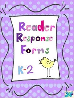 Reader Response Forms: Schema, Synthesis, Inferring, Questioning, Determining Importance, Visualizing $