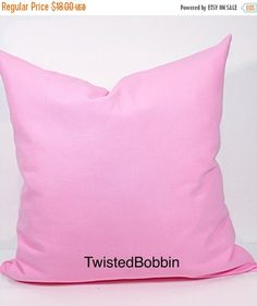SALE Pillow cover. 20x20.pink. Solid pink by TwistedBobbinDesigns
