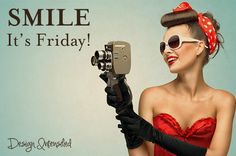 Smile It's Friday!! #quote #vintage #pinup