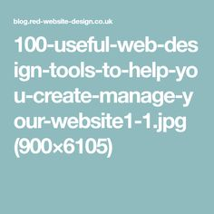 100-useful-web-design-tools-to-help-you-create-manage-your-website1-1.jpg (900×6105)
