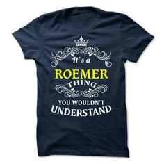 ROEMER -it is - #money gift #gift girl. BUY IT => https://www.sunfrog.com/Valentines/ROEMER-it-is.html?68278