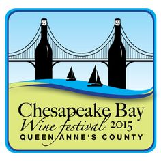 Enter here to win tickets to the 6th Annual Chesapeake Bay Wine Festival