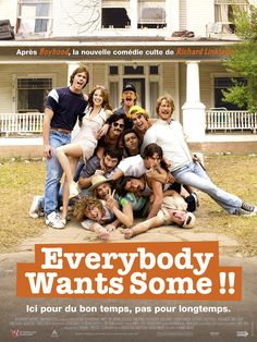 Everybody Wants Some !! by Richard Linklater, USA