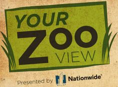 Your Zoo View Presented by Nationwide Insurance