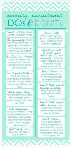 Do's and Don'ts for Rush Week!                                                                                                                                                                                 More