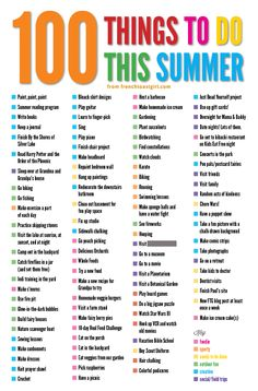 Make your own 100 Things to do this summer bucket list http://www.frenchtoastgirl.com/weblog/images/100things_ftg.png