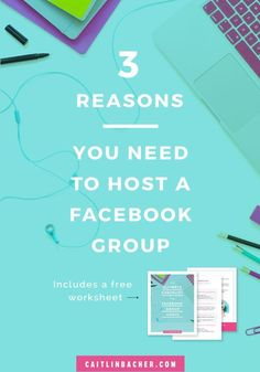 3 Reasons You Need To Host A Facebook Group from Caitlin Bacher