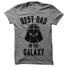 Best Dad in the Galaxy - Darth Vader. You probably love Star Wars, and your Dad probably loves Star Wars. You should probably get him this shirt. Especially for Father's Day. You love your Dad, and he'll love this shirt. #fathersday