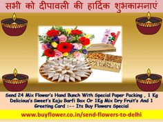 In This Happy Deepawali Everybody Can Send Flowers, Sweets, Dry Fruits, Toys And So Many Products to Your Family and your lovers Fast Service. Mid Night Delivery is also Available. Fast Flowers, Send Flowers, Dried Fruit, Fresh Fruit, 24 7 Delivery, Online Florist, Gift Cake, Flowers Online, Flower Delivery