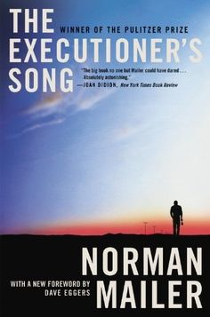The Executioner's Song  Probably the best non-fiction book ever (other than Truman Capote's In Cold Blood).   Norman Mailer's report of a man fighting to die the way others might fight to live is as much about the landscape, culture, and soul of America as it is about its subject.    The Social Experiment sees there is a new, expanded edition of the masterpiece out. Thinking about getting it. Is anyone interested in The Social Experiment's haggard old copy?