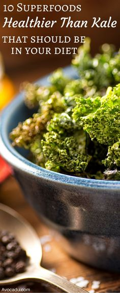 10 Superfoods Healthier Than kale That Should Be In Your Diet | Healthy Living | Avocadu.com