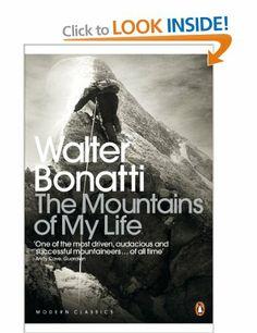The Mountains of My Life: Amazon.co.uk: Walter Bonatti, Robert Marshall: Books