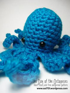 The Day of the Octopuses by Karissa Cole 2013 with Free crochet pattern.