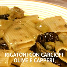 Rigatoni con carciofi, olive e capperi food pasta – Dinner Food Rigatoni, Mexican Food Recipes, Italian Recipes, Vegetarian Recipes, Healthy Recipes, Fun Cooking, Cooking Recipes, Buzzfeed Tasty, Food Presentation