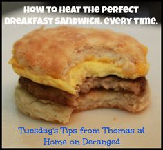 Home on Deranged - Chasing Rabbits: Tuesday Tips with Thomas and how to heat the perfect breakfast sandwich every time