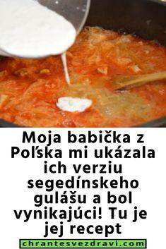 Moja babička z Poľska mi ukázala ich verziu segedínskeho gulášu a bol vynikajúci! Tu je jej recept Ale, Food And Drink, Scrappy Quilts, Ale Beer, Ales, Beer