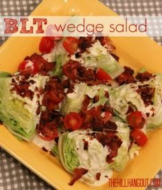 BLT Wedge Salad with Homemade Dressing from TheHillHangout.com