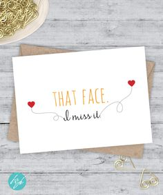 I Miss You Card Boyfriend Card Miss You Friend Card Snarky Card Quirky  Greeting Card, Funny Birthday   That Face. I Miss It. By FlairandPaper On  Etsy