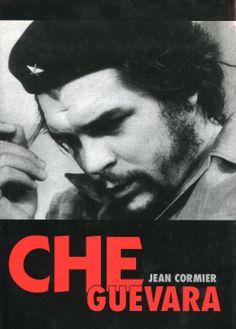 """Che Guevara"" Jean Cormier Translated by Wacław Sadkowski Cover by Krystyna Töpfer Published by Wydawnictwo Iskry 2000"