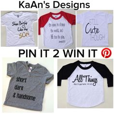 "KaAn's Designs Pin it to Win It!   How to enter:  1. Follow our Pinterest Page  and repin this post. 2. Repin your favorite item from our ""KaAn's Designs T-shirts"" Board  3. Repin your favorite photo from our Customer Share Board  4. That's all you have to do! You may enter in once a day. Winner will be chosen Sunday March 22nd. 3 lucky winners will be chosen.   1st Prize: $30 Shop Credit  2nd Prize: $25 Shop Credit  3rd Prize: $15 Shop Credit"