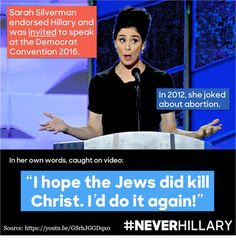 Sarah Silverman is a vile,disgusting, sickening, low life who spews ingorance & hatred! The Democrats showed how little decency they have by having this despicable excuse for a woman speak at the convention! Stupid People, Stupid Things, Clinton Foundation, Liberal Logic, It Goes On, Our Country, God Bless America, Shut Up, Dumb And Dumber