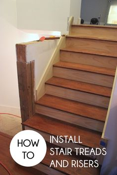 How to Install Stair Tread & Risers - Home Coming
