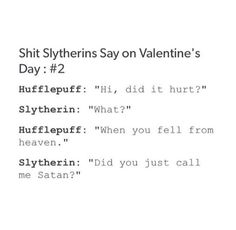Excuse the language but aw poor Slytherin