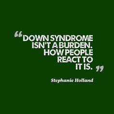 20 Truths Everyone Needs to Understand About Down Syndrome #downsyndrome