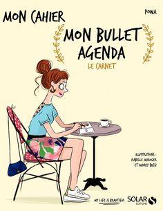 Mon bullet MON CAHIER Powa agenda Mon bullet agenda MON CAHIER mon bullet agenda le carnet 100 % personnalisable ! Agenda + carnet + to-do list + Post- it, le bullet agenda est tout ça à la fois… et plus encore : c'est un outil...