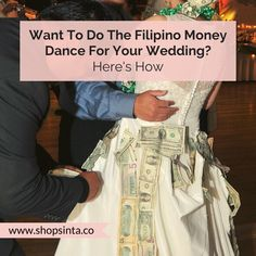 How To Do The Filipino Money Dance At Your Wedding – Sinta & Co. Wedding Blog, Wedding Reception, Filipino Wedding, Money Dance, Filipino Culture, Partner Dance, Happy Tears, Romantic Moments, Tagalog