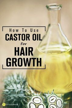 Castor Oil For Hair Growth - How To Use It The Right Way?