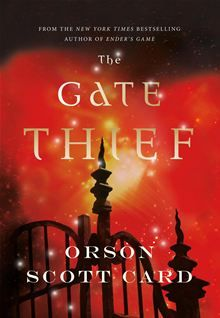 The Gate Thief by Orson Scott Card. In this sequel to The Lost Gate, bestselling author Orson Scott Card continues his fantastic tale of the Mages of Westil who live in exile on Earth. Read it on #Kobo: http://www.kobobooks.com/ebook/The-Gate-Thief/book-9GKdf6QyRU2kNsmELQKY8g/page1.html