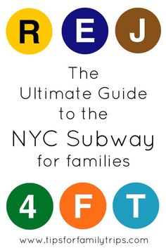 The ultimate guide tot he New York City subway for families | tipsforfamilytrips.com