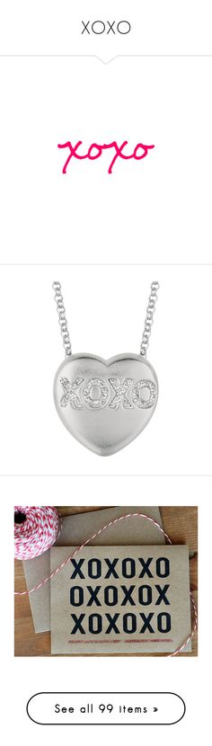"""XOXO"" by darlingchick ❤ liked on Polyvore featuring words, quotes, text, fillers, jewelry, necklaces, sterling silver jewellery, heart shaped necklace, sterling silver heart jewelry and diamond heart necklace"