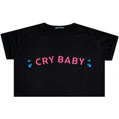 Cry Baby Top Crop T Shirt Tee Womens Girl Funny Fun Tumblr Hipster... ($16) ❤ liked on Polyvore featuring tops, t-shirts, loose t shirt, star t shirt, hipster t shirts, hipster tees and punk t shirts