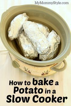 How to bake a potato in a crock pot - by My Mommy Style  --  http://www.mymommystyle.com/2014/10/09/bake-potato-slow-cooker/#_a5y_p=3010166