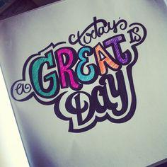 Great Day! #lettering #letteringdaily #handdrawn #handlettering #type #script #sharpie #pelikan