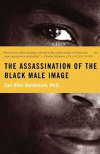 The Assassination of the Black Male Image, Educational Books African Bookstore Books To Buy, I Love Books, Books To Read, Books By Black Authors, Black Books, Black History Books, Black History Facts, African American Literature, Book Lists