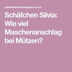 Schäfchen Silvia: Wie viel Maschenanschlag bei Mützen?