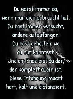 Sad Quotes, Words Quotes, Life Quotes, Sayings, German Quotes, Life Is Hard, Einstein, Affirmations, Poems