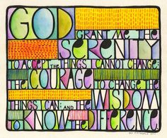 But God, help me to not give up on what is right, even though I think it is hopeless...    The Serenity Prayer by Pat Pitingolo, via Flickr