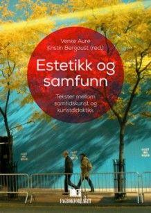 Estetikk og samfunn (Heftet)