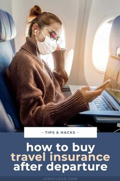 How to Buy Travel Insurance After Departure or When Already Abroad (With COVID Coverage)