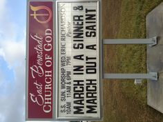 My Church sign   MARCH IN A SINNER & MARCH OUT A SAINT
