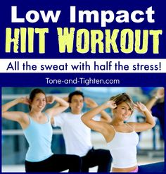 Low Impact HIIT Workout on Tone-and-Tighten.com