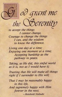 Discover the meaning behind the prayer for serenity. Read all versions of the Serenity Prayer and its History. God grant me the serenity to accept the things I . Serenity Prayer Tattoo, Serenity Quotes, Full Serenity Prayer, Serenity Prayer Long Version, Bible Quotes, Bible Verses, Bible Bible, Devotional Quotes, Godly Quotes
